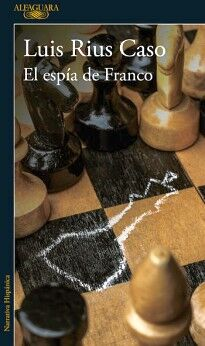 ESPIA DE FRANCO, EL                       (NARRATIVA HISPANICA)
