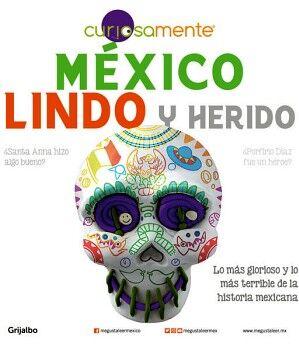 MEXICO LINDO Y HERIDO