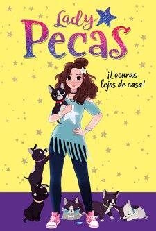 LADY PECAS (1) -LOCURAS LEJOS DE CASA-