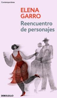 REENCUENTRO DE PERSONAJES            (DEBOLSILLO/CONTEMPORANEA)