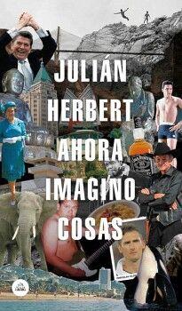 AHORA IMAGINO COSAS                  (LITERATURA RANDOM HOUSE)