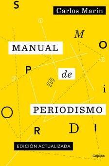 MANUAL DE PERIODISMO (ED. ACTUALIZADA)