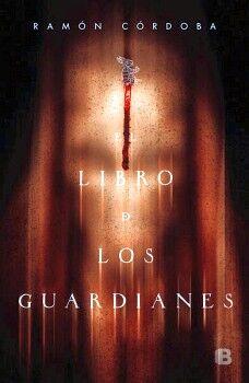 LIBRO DE LOS GUARDIANES, EL               (GRANDES NOVELAS)