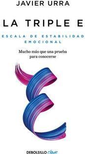 TRIPLE E, LA -ESCALA DE ESTABILIDAD EMOCIONAL- (DEBOLSILLO/
