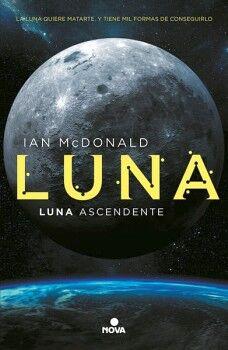 LUNA ASCENDENTE (LUNA 3)