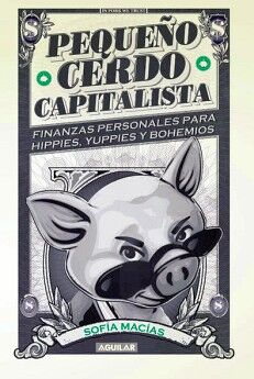 PEQUEÑO CERDO CAPITALISTA                (ED. ESPECIAL EMPASTADO)