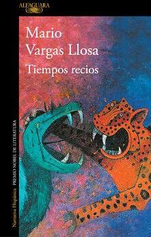 TIEMPOS RECIOS                            (NARRATIVA HISPANICA)