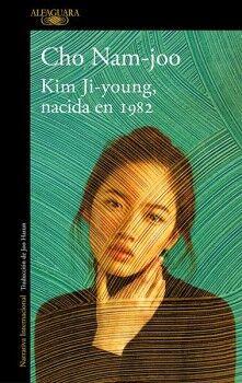 KIM JI-YOUNG, NACIDA EN 1982         (NARRATIVA INTERNACIONAL)