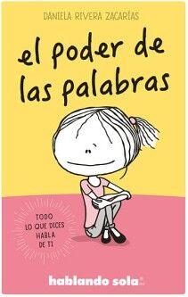 HABLANDO SOLA -EL PODER DE LAS PALABRAS- (NVA. EDICION)