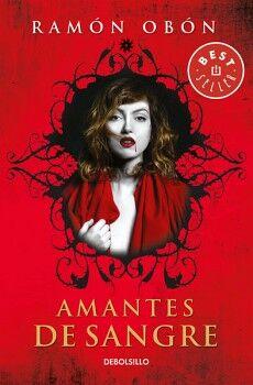 AMANTES DE SANGRE (II)               (DEBOLSILLO/BEST SELLER)