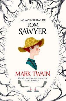 AVENTURAS DE TOM SAWYER, LAS         (ALFAGUARA CLASICOS/JUV)