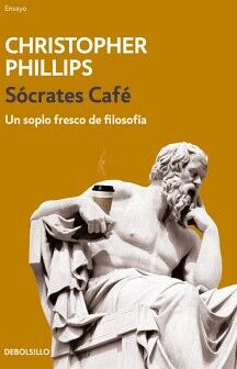 SOCRATES CAFE -UN SOPLO FRESCO DE FILOSOFIA- (DEBOLSILLO)