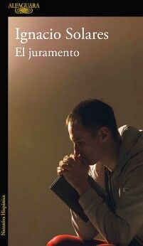 JURAMENTO, EL                        (NARRATIVA HISPANICA)