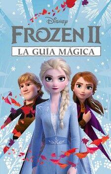 DISNEY FROZEN II -LA GUIA MAGICA-