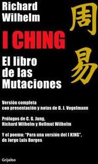 I CHING -EL LIBRO DE LAS MUTACIONESS-
