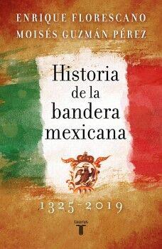 HISTORIA DE LA BANDERA MEXICANA 1325-2019
