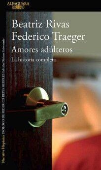 AMORES ADULTEROS -LA HISTORIA COMPLETA-