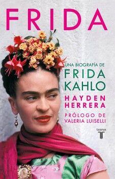 FRIDA -UNA BIOGRAFIA DE FRIDA KAHLO-