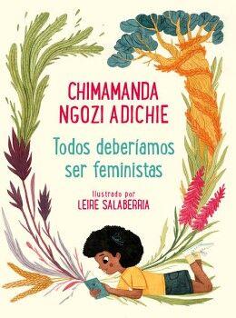 TODOS DEBERIAMOS SER FEMINISTAS           (EMPASTADO)