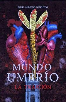 MUNDO UMBRIO -LA TRAICION-     (II)