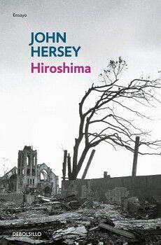 HIROSHIMA                            (DEBOLSILLO/ENSAYO)