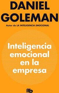 INTELIGENCIA EMOCIONAL EN LA EMPRESA      (B DE BOLSILLO)