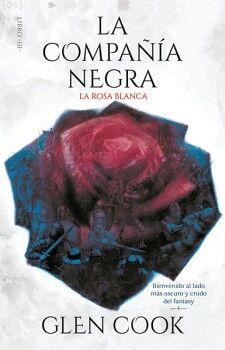 COMPAÑIA NEGRA, LA -LA ROSA BLANCA- (LIBRO III)