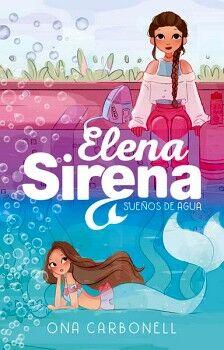 ELENA SIRENA -SUEÑOS DE AGUA-