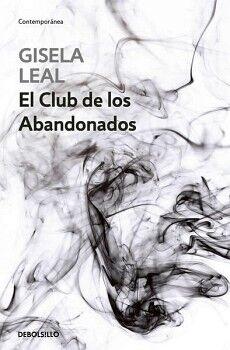 CLUB DE LOS ABANDONADOS, EL          (DEBOLSILLO/CONTEMPORANEA)