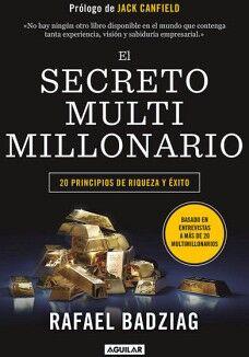SECRETO MULTIMILLONARIO, EL -20 PRINCIPIOS DE RIQUEZA Y EXITO-