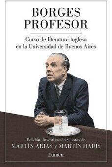 BORGES PROFESOR -CURSO DE LITERATURA INGLESA EN LA UNIVERSIDAD-