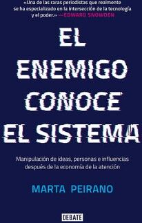 ENEMIGO CONOCE EL SISTEMA, EL -MANIPULACION DE IDEAS, PERSONAS-