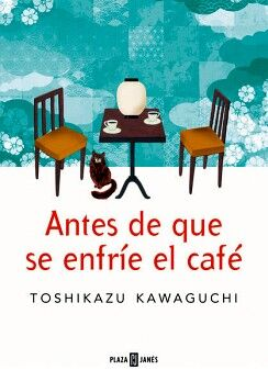 ANTES DE QUE SE ENFRIE EL CAFE