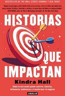 HISTORIAS QUE IMPACTAN -COMO LA NARRACION PUEDE CAUTIVAR-