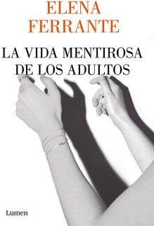 VIDA MENTIROSA DE LOS ADULTOS, LA