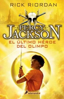 PERCY JACKSON (5) -EL ULTIMO HEROE DEL OLIMPO-