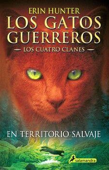 GATOS GUERREROS, LOS (1) -EN TERRITORIO SALVAJE- (LOS CUATRO)