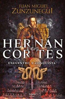 HERNAN CORTES -ENCUENTRO Y CONQUISTA-