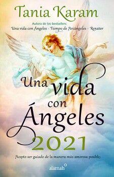 UNA VIDA CON ANGELES 2021