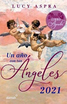 UN AÑO CON TUS ANGELES 2021               (LIBRO AGENDA)