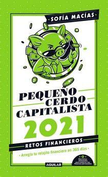 PEQUEÑO CERDO CAPITALISTA 2021 -RETOS FINANCIEROS- (LIBRO AGENDA)