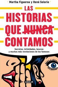 HISTORIAS QUE NUNCA CONTAMOS, LAS -SECRETOS, INTIMIDADES-
