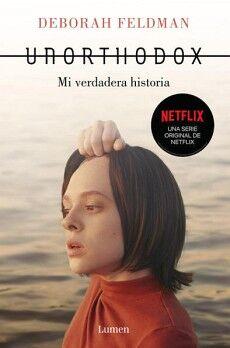UNORTHODOX -MI VERDADERA HISTORIA-