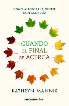 CUANDO EL FINAL SE ACERCA            (DEBOLSILLO/CLAVE)