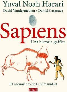 SAPIENS -EL NACIMIENTO DE LA HUMANIDAD- (UNA HISTORIA GRAFICA)