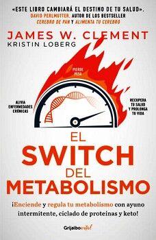 SWITCH DEL METABOLISMO, EL -¡ENCIENDE Y REGULA!- (GRIJALBO VITAL)