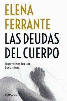 DEUDAS DEL CUERPO, LAS               (3/DEBOLSILLO)