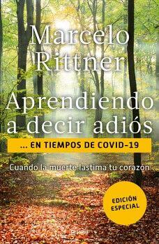 APRENDIENDO A DECIR ADIÓS EN TIEMPOS DE COVID-19