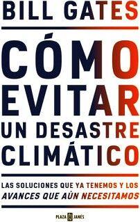 COMO EVITAR UN DESASTRE CLIMATICO -LAS SOLUCIONES-