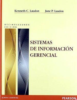 SISTEMAS DE INFORMACION GERENCIAL 12ED.